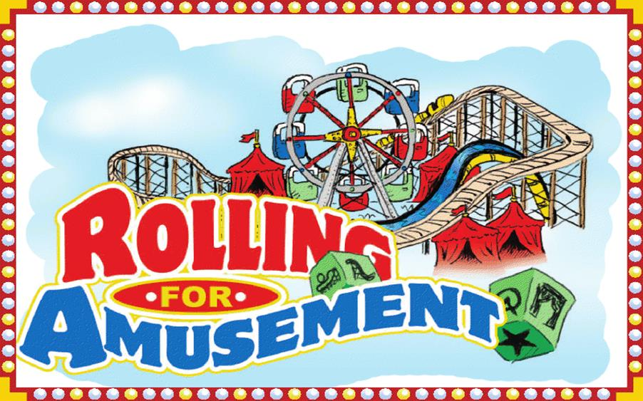 Rolling for Amusement
