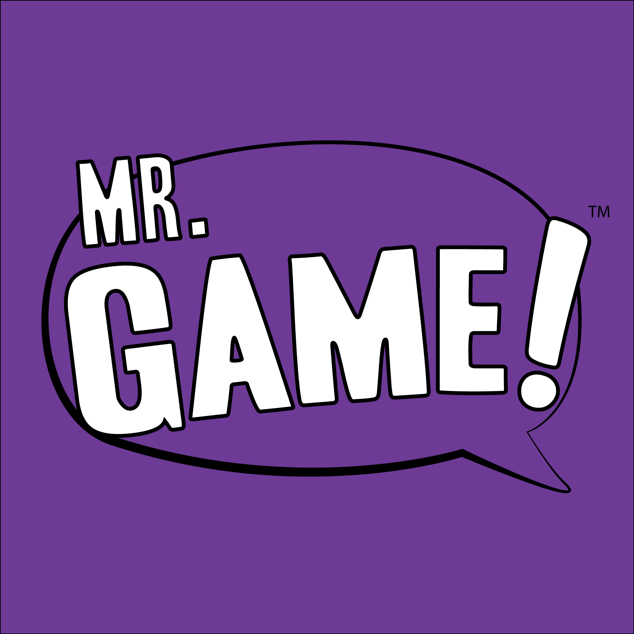 Mr. Game!