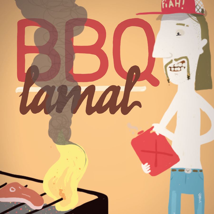 BBQ: Look at my awesome life