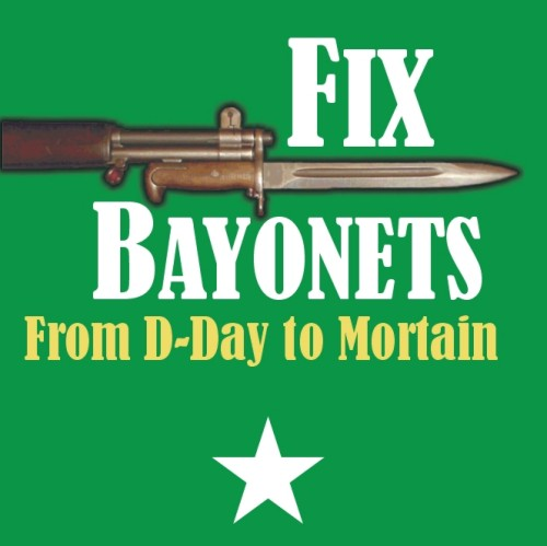Fix Bayonets: D-Day to Mortain