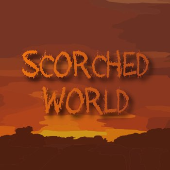 Scorched World